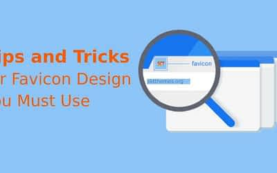 Tips and Tricks for Favicon Design You Must Use for WordPress Website