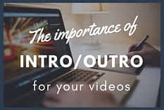 Start your video with an intro
