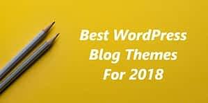 Best WordPress Theme for Blogs 2018