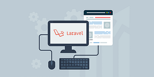 Effective Reasons to Use Laravel for Your Website