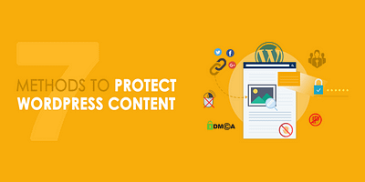 7 methods to Protect your WordPress Content