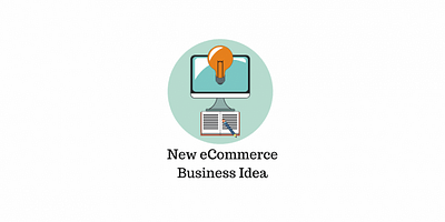 How to Get Started with a New eCommerce Business Idea using WordPress and WooCommerce?