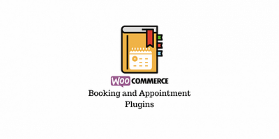 10 Best WooCommerce Booking & Appointment Plugins (2020)