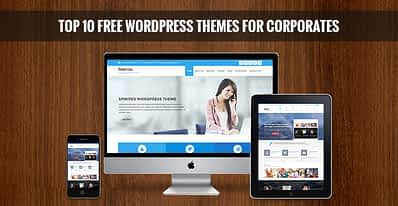 Top 10 Free WordPress Themes for Corporates