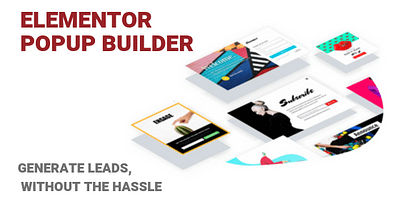 Elementor Popup Builder: Generate Leads, Without Hassle