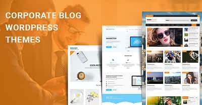 Corporate Blog WordPress Themes for corporate blog sites