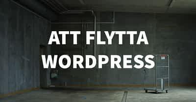 Att flytta WordPress till ny server