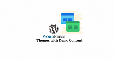 Best WordPress Free Themes with Demo Content
