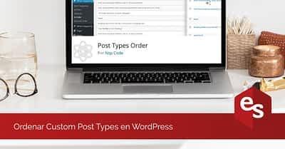 Ordenar custom post types en WordPress