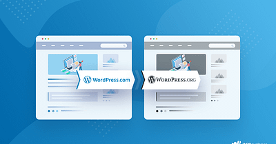 Ultimate Guide To Move Your Blog From WordPress.com to WordPress.org