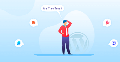 7 Common WordPress Myths That Are Not True!
