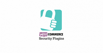 8 Best WooCommerce Security Plugins (2020)
