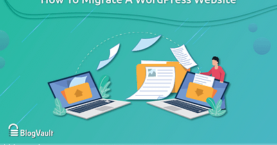 Guide on Moving WordPress Site To New Domain
