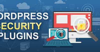 Best WordPress Security Plugins To Stay Protected