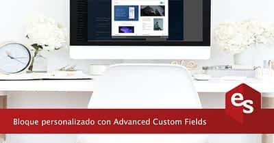 Crear un bloque personalizado con Advanced Custom Fields