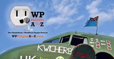 Transcript of Episode 475 WP Plugins A to Z