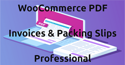 WooCommerce PDF Invoices & Packing Slips Professional