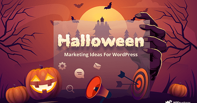 Halloween Marketing Ideas To Boost Up Sales On WordPress Site [Freebies]