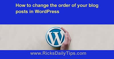 How to change the order of your blog posts in WordPress