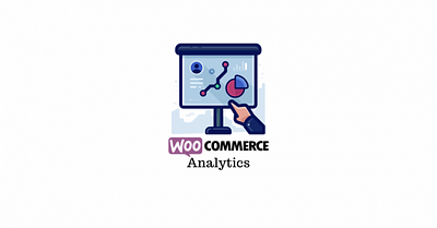 WooCommerce Analytics – A Complete Guide