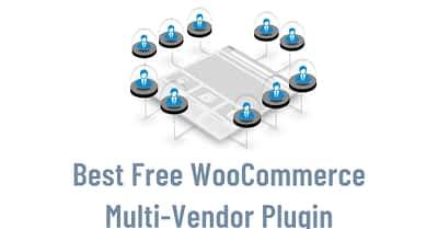 Best Free WooCommerce Multi Vendor Plugin