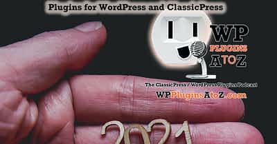 ClassicPress/WordPress Tips & News January 7, 2021