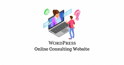How to Make an Online Consulting Website with WordPress (with Video)