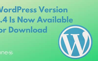 WordPress Version 5.4 Is Now Available for Download