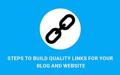 Steps to Build Quality Links for Your WordPress Blog and Website