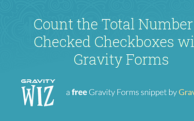Count the Total Number of Checked Checkboxes with Gravity Forms